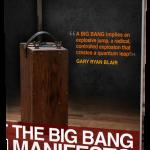 THE BIG BANG MANIFESTO